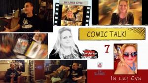 In Like Cyn 7 Comic Talk Cynthia Troyer