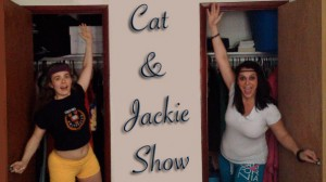 Cat and Jackie show The Comedy Multiverse Cynthia Troyer Erikka Innes