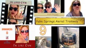 In Like Cyn Cynthia Troyer Season 2 Episode 9 Palm Springs Aerial Tramway
